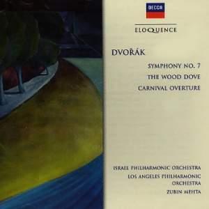 Dvorak: Symphony No. 7, The Wild Dove & Carnival Overture