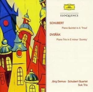 Schubert: The Trout Quintet & Dvorak: Piano Trio No. 4