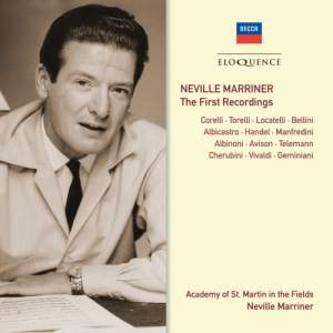 Neville Marriner: The First Recordings