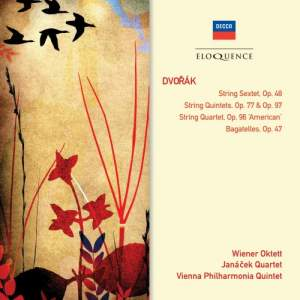 Dvorak: Sextet, String Quintet & String Quartet