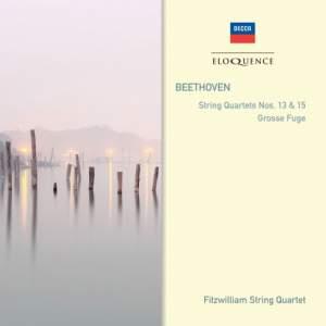 Beethoven: String Quartets Nos. 13, 15 & Grosse Fuge