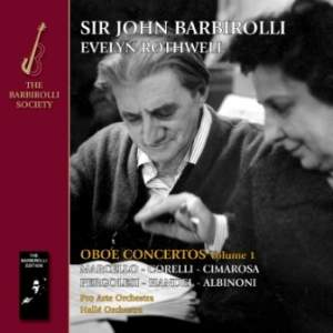 Rothwell/Barbirolli: Oboe Concertos Volume 1