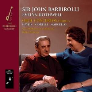 Rothwell/Barbirolli: Oboe Concertos Volume 2