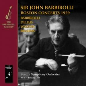 Sir John Barbirolli: Boston Concerts, 1959