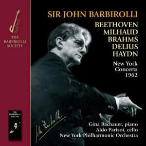 Sir John Barbirolli: New York Concerts 1962