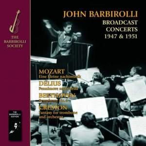 Barbirolli conducts Mozart, Delius, Beethoven & Creston