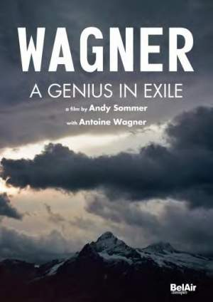 Wagner: A Genius in Exile