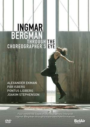 Ingmar Bergman: Through The Choreographer's Eye