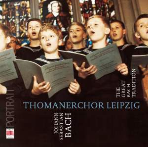 Thomanerchor Leipzig – The Great Bach Tradition