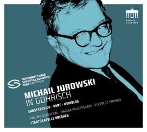 Shostakovich Festival – Michail Jurowski in Gorisch