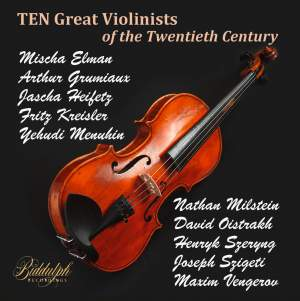 Great Violinists of the Twentieth Century Product Image