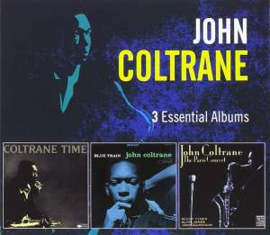 John Coltrane - 3 Essential Albums