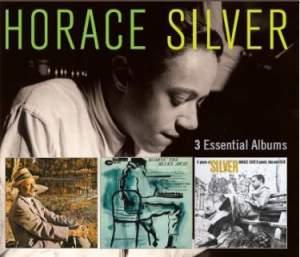 Horace Silver - 3 Essential Albums