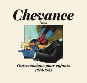 Chevance - Outremusique Pour Enfants 1974-85 - Vinyl Edition Product Image