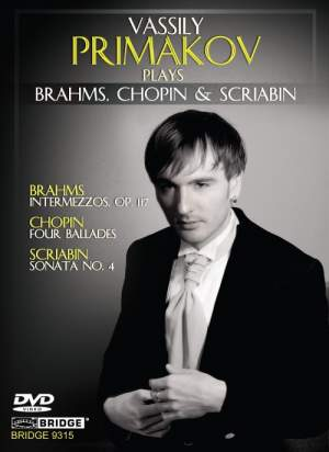 Vassily Primakov plays Brahms, Chopin & Scriabin