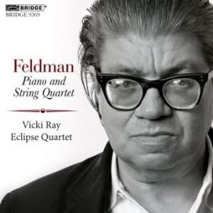 Feldman, M: Piano and String Quartet