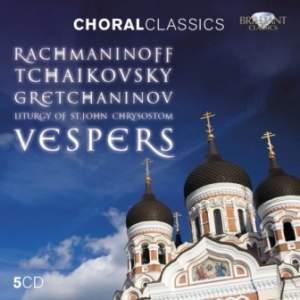 Rachmaninov, Tchaikovsky & Grechaninov: Vespers