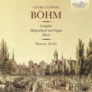 Georg Böhm: Complete Harpsichord and Organ Music