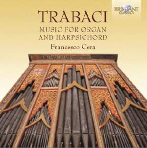 Trabaci: Music For Organ & Harpsichord