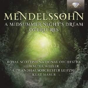 Mendelssohn: A Midsummer Night's Dream & Overtures
