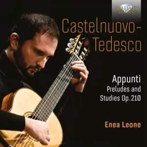 Castelnuovo-Tedesco: Appunti, Preludes and Studies, Op. 210
