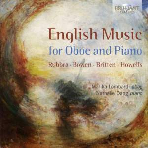English Music For Oboe And Piano By Bowen, Britten, Howells & Rubbra