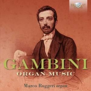 Gambini: Organ Music