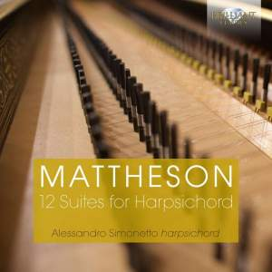 Mattheson: Suites (12) for harpsichord