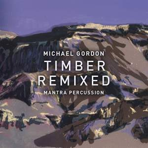 Gordon: Timber Remixed - Vinyl Edition (extended)