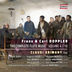 Franz & Carl Doppler: The Complete Flute Music, Vol. 4