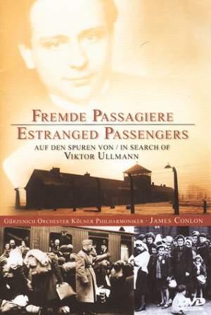 Fremde Passagiere (Estranged Passengers)