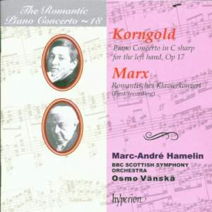 The Romantic Piano Concerto 18 - Korngold & Marx