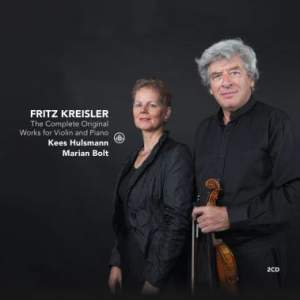 Kreisler: The Complete Original Works for Violin and Piano