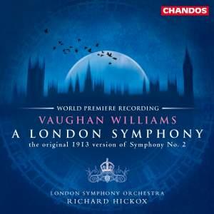 Vaughan Williams: Symphony No. 2 'A London Symphony', etc.