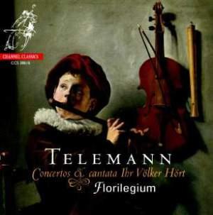 Telemann: Concertos & Cantata Ihr Völker Hört