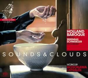 Sounds & Clouds: Works by Hosokawa & Vivaldi