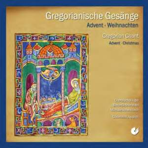Gregorian Chant: Advent & Christmas