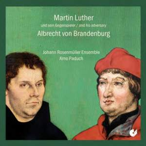 Martin Luther & his adversary Albrecht von Brandenburg
