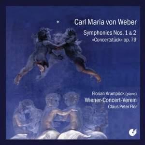 Weber: Symphonies Nos. 1 & 2 & Konzertstück
