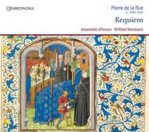 Pierre de la Rue: Requiem & Missa de Beata Virgine