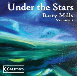 Barry Mills: Under the Stars, Vol. 2