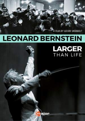 Leonard Bernstein: Larger than Life