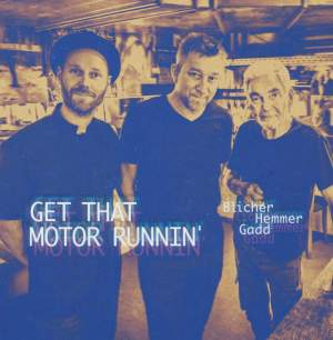 Get That Motor Runnin' - Vinyl Edition Product Image