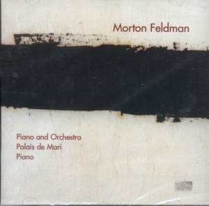 Feldman: Works for Piano and Orchestra