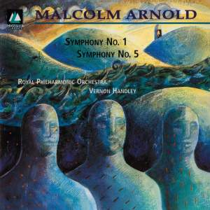 Arnold: Symphonies Nos. 1 & 5