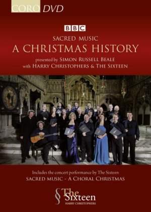 Sacred Music: A Christmas History & A Choral Christmas