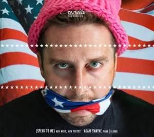 (SPEAK TO ME) New Music, New Politics Product Image