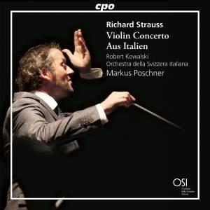 R. Strauss: Violin Concerto & Aus Italien