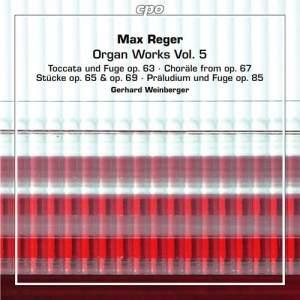 Reger: Organ Works, Vol. 5