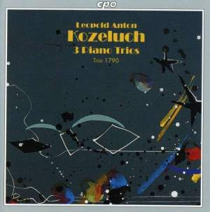 Leopold Anton Kozeluch: Three Piano Trios